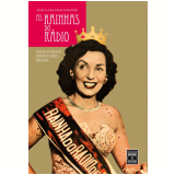 As Rainhas do Rádio - Maria Luisa Rinaldi Hupfer