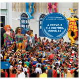 A Cerveja e a Cultura Popular (Vol. 11) - Folha de S.Paulo
