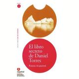 Libro Secreto De Daniel Torres, El - Nivel 2 - Moderna - Didáticos