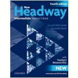 New Headway Intermediate Teacher'S Book With Teacher'S Resource Disc - Fourth Edition - Liz Soars, John Soars