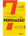 Os 7 Princ�pios da Persuas�o