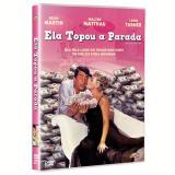 Ela Topou a Parada (DVD) - Walter Matthau