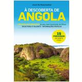 À Descoberta de Angola (Ebook) -  Joost de Raeymaeker