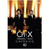 Chitãozinho & Xororó - Sinfonico 40 Anos (+ Cd) (DVD) - Chitãozinho & Xororó