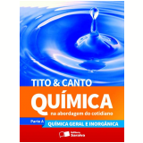 Química na Abordagem do Cotidiano (Volume Único) - Ensino Médio - Eduardo Leite Canto