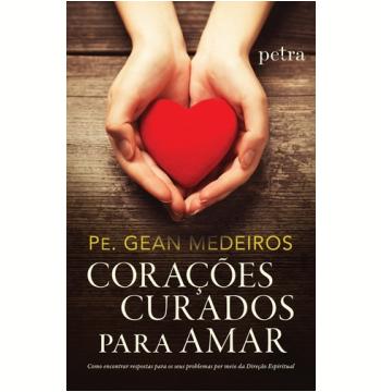 Corações Curados Para Amar