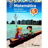 Matemática - 5º Ano - 4 ª Edição - Ênio Silveira E Cláudio Marques