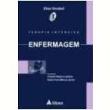Terapia Intensiva Enfermagem - Elias Knobel