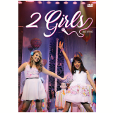 2 Girls - Ao Vivo (DVD) - 2 Girls