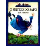 O Feitiço do Sapo - Eva Furnari