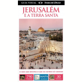 Jerusalém e a Terra Santa - Dorling Kindersley