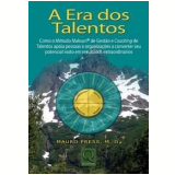 A Era dos Talentos - Mario Press