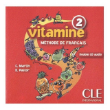 Vitamine 2 - Cd Audio Pour La Classe (2) - Dolores Pastor