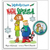 Judy Moody e Chiclete: Natal Superlegal - Megan McDonald