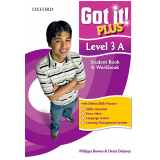 Got It! Plus Level 3a - Student Book - Workbook - Denis Delaney