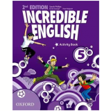 Incredible English 5 - Activity Book - Second Edition -