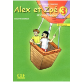 Alex Et Zoe 3 - Cd Audio Classe (2) - Colette Samson