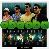 Oba Oba Samba House - Ao Vivo (CD) - Oba Oba Samba House