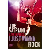 Joe Satriani - Live In Paris - I Just Wanna Rock (DVD) - Joe Satriani
