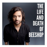 Beeshop - The Life and Death of Beeshop (CD) - Beeshop