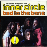 Inner Circle - Bad To The Bone (CD) - Inner Circle