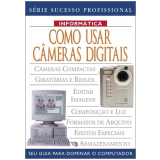 Como Usar Câmeras Digitais - Alex May