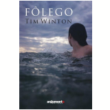Fôlego - Tim Winton