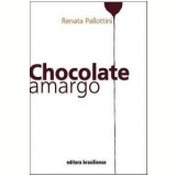 Chocolate Amargo - Renata Pallottini