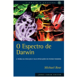 O Espectro de Darwin - Michael R. Rose