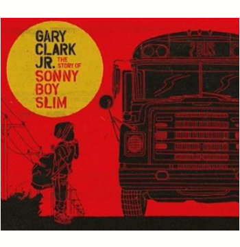 Gary Clark Jr - The Story Of Sonny Boy Slim (CD)
