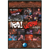 Ira! & Ultraje A Rigor - Ao Vivo - Rock In Rio (DVD) - Ultraje a Rigor, Ira