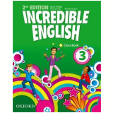 Incredible English 3 Class Book - Second Edition -
