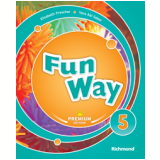 Fun Way 5 - Premiun Edition - Ensino Fundamental I - 5º Ano - Vera Abi Saber