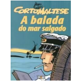 A Balada do Mar Salgado - Hugo Pratt