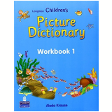 Longman Children's Picture Dictionary Workbook 1 - Carolyn Graham