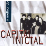 Capital Inicial - O Melhor do Capital Inicial (CD) - Capital Inicial