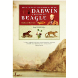 Aventuras e Descobertas de Darwin a Bordo do Beagle - Richard Keynes