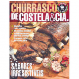Churrasco de Costela & Cia - Editora Escala