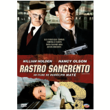 Rastro Sangrento (DVD) - William Holden