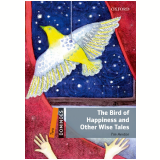 Bird Of Happiness And Other Wise Tales, The Level 2 -