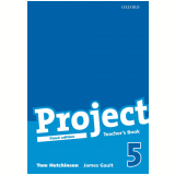 Project 5 Teacher's Book - Third Edition - Hutchinson. Tom