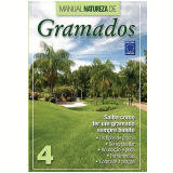 Manual Natureza de Gramados (Vol. 4) - Roberto Araujo