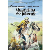 Quadrilha do Inferno (DVD) - Audie Murphy, John Saxon