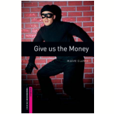 Give Us The Money Student Book - Second Edition -