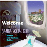 Welcome To The Samba Social Club (CD) - Vários Artistas
