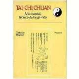 Tai-Chi Chuan - Catherine Despeux