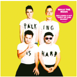 Walk The Moon - Talking Is Hard (CD) - Walk The Moon