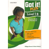 Got It! Plus Level 1B - Student Book - Workbook - Philippa Bowen