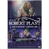 Robert Plant - Live In Houndhouse, London 2014 (DVD) - Robert Plant