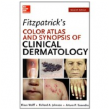 Fitzpatricks Color Atlas And Synopsis Of Clinical Dermatology - Richard Johnson, Klaus Wolff
